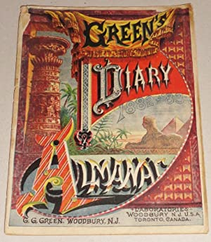 Green's Diary Almanac, 1882 and 83: Green, G. G.