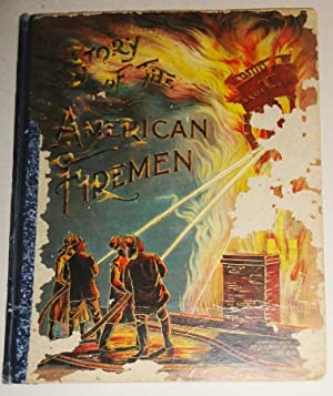 The Story of the American Firemen [Chromolithograph Color Plate Book]