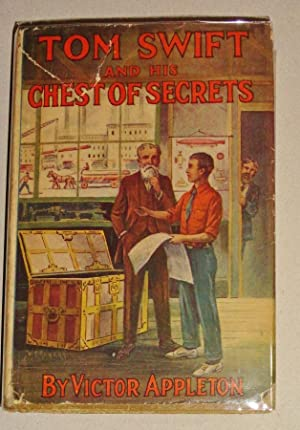 Tom Swift and His Chest of Secrets, or, Tracing the Stolen Inventions: Tom Swift #28: Appleton, ...