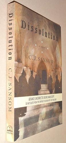 Dissolution; (Advance Uncorrected Bound Manuscript): Sansom, C J