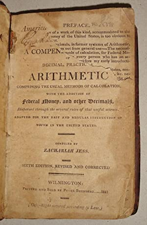 The American Tutor's Assistant, Improved Or, A Compendious System Of Decimal, Practical ...