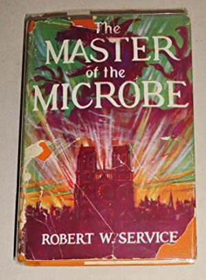 The Master of the Microbe; A Fantastic Romance
