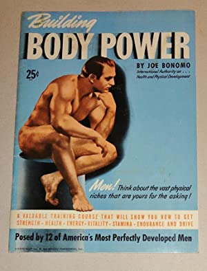 Building Body Power, Posed by 12 of America's Most Perfectly Developed Men: Bonomo, Joe