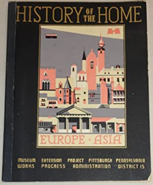 The History of the Home in Europe and Asia