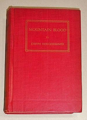 Mountain Blood: Hergesheimer, Joseph