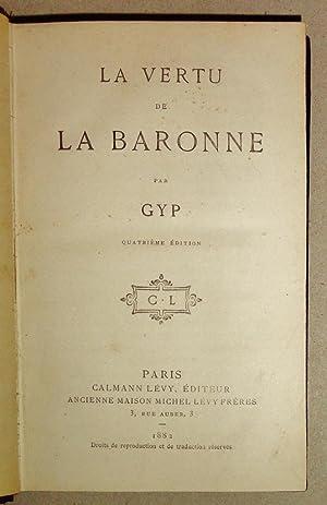 La Vertu de la Baronne: Gyp (Pseud) , Sybille Gabrielle Marie-Antoinette De Riquetti De Mirabeau