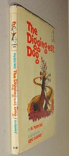 The Digging-Est Dog; Beginner Books B-47: Perkins, Al & Eric Gurney (Illust. )