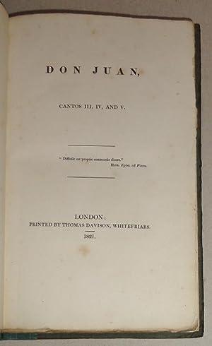 Don Juan, Cantos III, IV, and V: Byron, George Gordon; Lord Byron