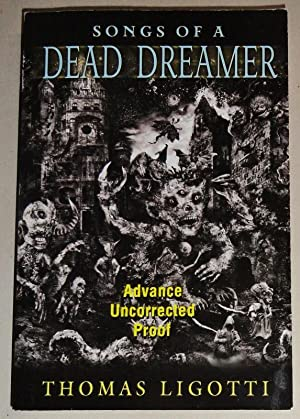 Songs of a Dead Dreamer [Advance Uncorrected Proof]