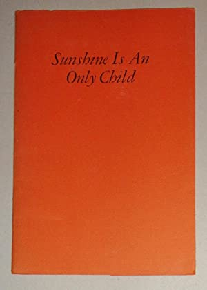 Sunshine is an Only Child: Purdy, James