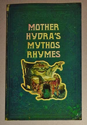 Mother Hydra's Mythos Rhymes