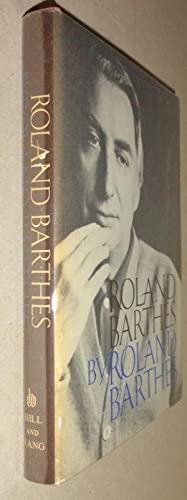 Roland Barthes by Roland Barthes: Barthes, Roland & Richard Howard, (Trans. )