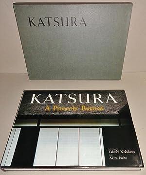 Katsura; A Princely Retreat: Naito, Akira & Takeshi Nishikawa (Photos) & Charles Terry (Trans)