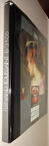 Fernand Toussaint; 1873-1956 [French and English Edition]: Berko, Patrick and