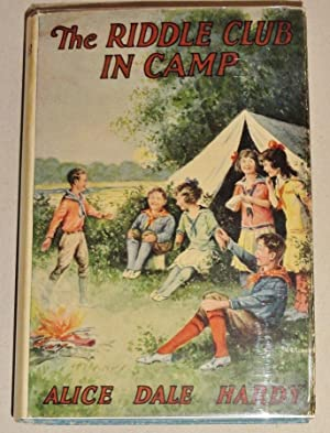 The Riddle Club in Camp, (#2 in the Series): Hardy, Alice Dale; (Pseudonym For) Lawrence, Josephine
