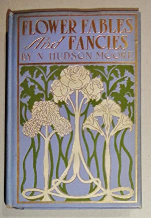 Flower Fables and Fancies