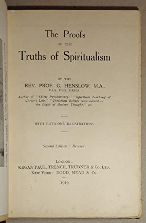 The Proofs Of The Truths Of Spiritualism: Henslow, George