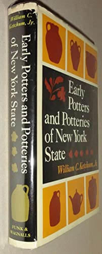 Early Potters and Potteries of New York State: Ketchum, William C.,