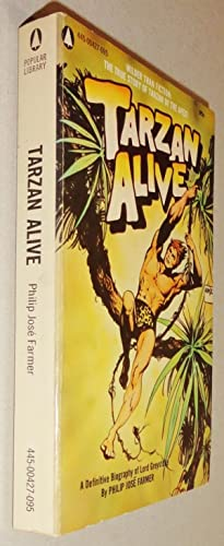 Tarzan Alive - A Definitive Biography of Lord Greystoke