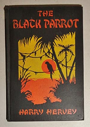 The Black Parrot; A Tale Of The Golden Chersonese