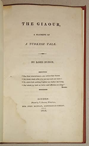 The Giaour, A Fragment of a Turkish: Byron, Lord [George