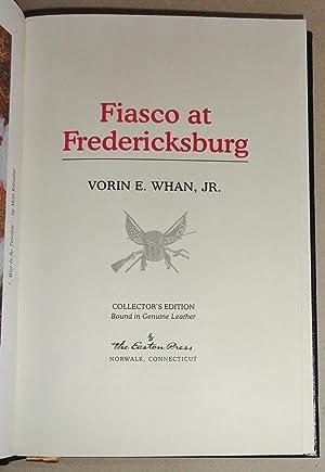 Fiasco at Fredericksburg: Whan, Vorin E.