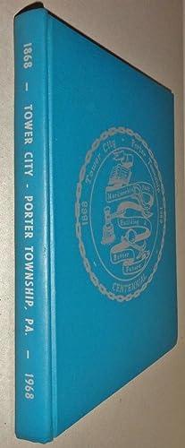 Centennial History of Tower City and Porter: Stutzman, Howard G.