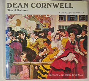Dean Cornwell; Dean of Illustrators: Broder, Patricia Janis & Norman Rockwell (Introduction)