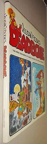 Deadbone; the First Testament of Cheech Wizard, the Cartoon Messiah: Bode, Vaughn