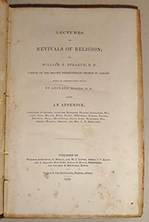 Lectures on Revivals of Religion ; with an Introductory Essay by Leonard Woods, Also an Appendix ...