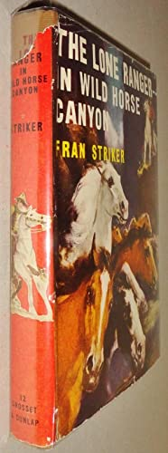 The Lone Ranger in Wild Horse Canyon: Striker, Fran