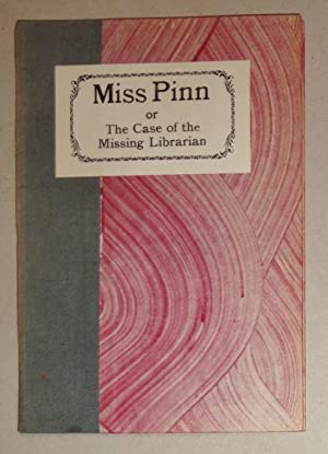 Miss Pinn, or, The Case of the Missing Librarian