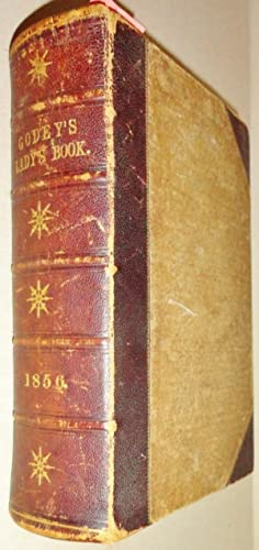 Godey's Lady's Book & Magazine, 1856 [whole Year] : Volumes LII & LIII (52 & ...