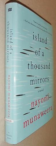 Island of a Thousand Mirrors: Munaweera, Nayomi