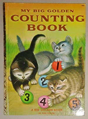 My Big Golden Counting Book; [Big Golden Book #458]: Moore, Lilian and Garth Wiliams (Illust)