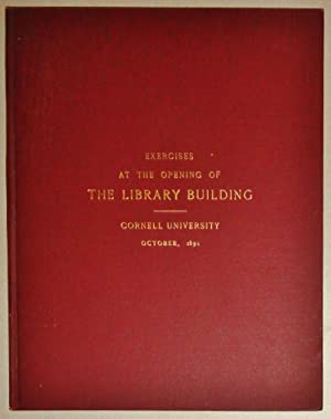 Exercises At The Opening Of The Library Building, Containing A Description Of The Building.octobe...
