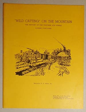 "Wild Catting"" on the Mountain; (Book No.: Kline, Benjamin F."