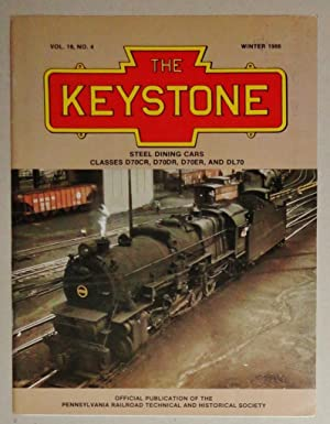 The Keystone, Winter 1986: Vol. 19, No. 4: Steel Dining Cars D70CR, D70DR, D70ER Abd DL70