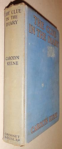 The Clue in the Diary; Nancy Drew: Keene, Carolyn &