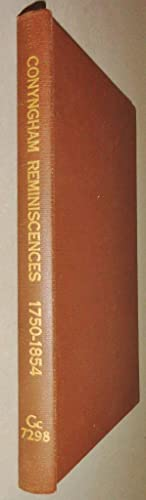The Reminiscences Of David Hayfield Conyngham, 1750-1834: Conyngham, David Hayfield & Horace Edwin ...