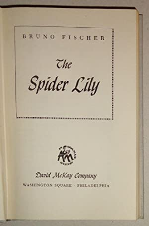 The Spider Lily: Fischer, Bruno