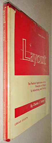 Layout; The Practical Application of the Principles: Felten, Charles J
