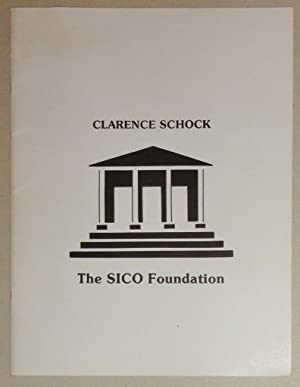Clarence Schock and the SICO Foundation: Moore, Joseph D.