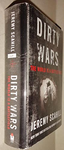 Dirty Wars The World Is A Battlefield: Scahill, Jeremy