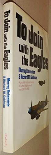 To Join with the Eagles; A Complete Illustrated History of Curtiss-Wright Aircraft from 1903 to 1965