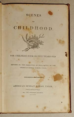 Scenes of Childhood : for Children Four or Five Years Old [With] the High Born English Boy & ...