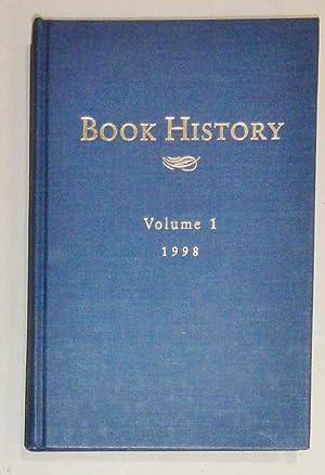 Book History, Volumes 1 - 16: 1998 - 2013: Greenspan, Ezra & Jonathan Rose (Eds. ) ; Society For ...