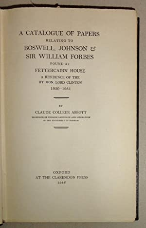 A Catalogue of Papers Relating to Boswell, Johnson & Sir William Forbes Found at Fettercairn House