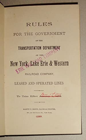 Rules For The Government Of The Transportation Department Of The New York, Lake Erie And Western ...