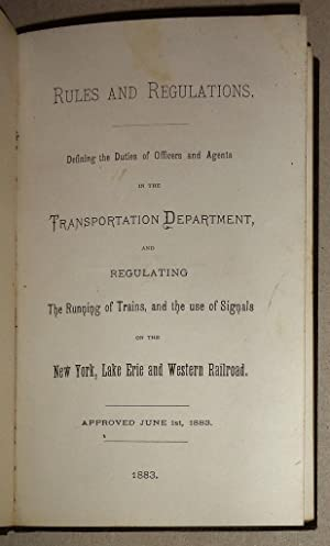 Rules and Regulations, Defining the Duties of Officers and Agents in the Transportation Departmen...